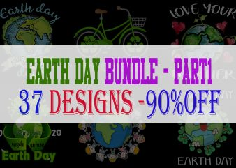 Earth Day Bundle Part 1 – 37 Designs – 90% OFF