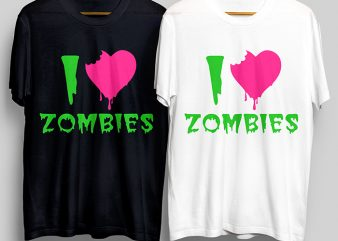 I Love Zombies T-Shirt Design for Commercial Use