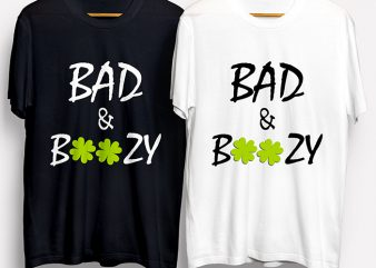 Bad And Boozy T-Shirt Design for Commercial Use
