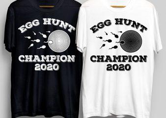 Egg Hunt Champion 2020 T-Shirt Design for Commercial Use