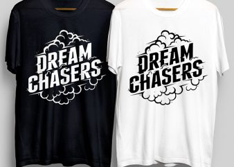 Dream Chaser T-Shirt Design for Commercial Use