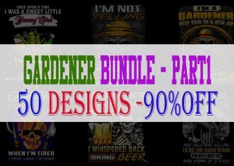 Gardener Bundle Part 1 – 50 Designs – 90% OFF