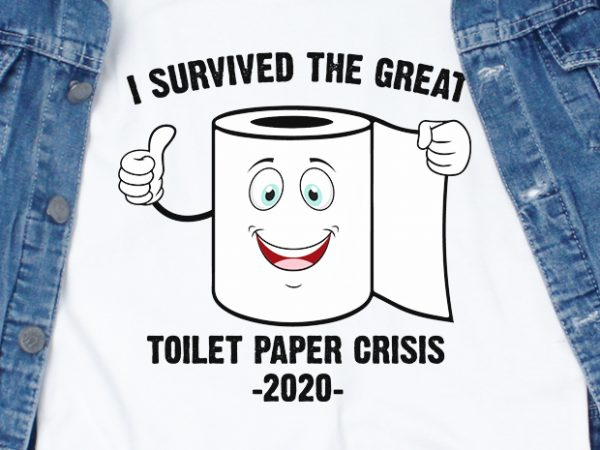 I survived the great toilet paper crisis 2020 - corona ...