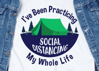 I've been practicing social distancing my whole life – corona virus – funny t-shirt design – commercial use