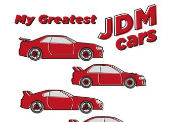 My JDM cars buy t shirt design for commercial use
