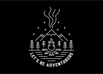 Let's Be Adventurers t shirt design for download
