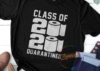 #1 SENIOR CLASS OF 2020 QUARANTINED digital download ready made tshirt designt shirt design to buy