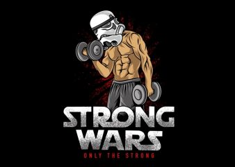 Strong Wars storm Trooper , Star Wars parody, gym fitness bodybuilding t-shirt design for sale