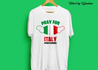 PRAY FOR ITALY FIGHT CORONA VIRUS buy t shirt design