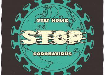 Stay home Stop coronavirus shirt design png