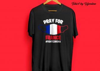 Pray For France Fight Corona buy t shirt design