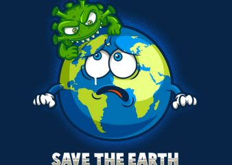 SAVE THE EARTH shirt design png