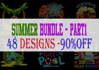 Summer Bundle For Teacher and Student Part 1 – 48 Designs – 90% OFF