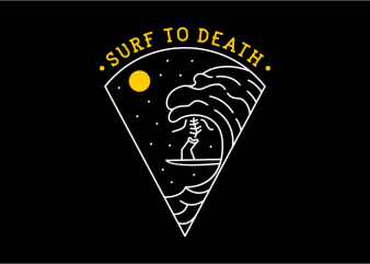 Surf to Death t shirt design to buy