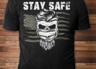 Stay Safe t shirt design template