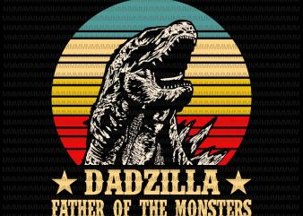 Dadzilla father of the monsters Retro Vintage Sunset, Dadzilla vector, Dadzilla png, svg, dxf, eps, ai file design for t shirt t shirt design template