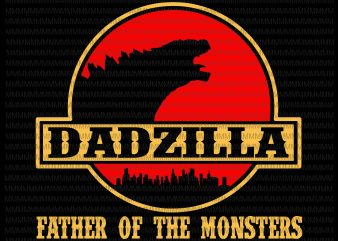 Dadzilla father of the monsters Retro Vintage Sunset, Dadzilla vector, Dadzilla png, svg, dxf, eps, ai file t-shirt design for commercial use