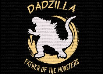 Dadzilla father of the monsters Retro Vintage Sunset, Dadzilla vector, Dadzilla png, svg, dxf, eps, ai file t shirt design for purchase