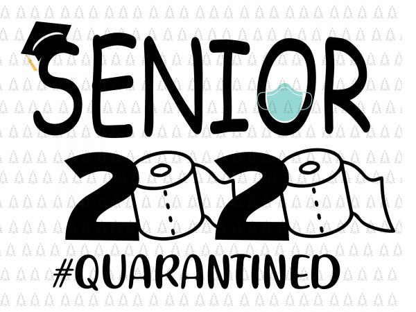 Senior The One Where They Were Quarantined 2020 Svg Senior The One Where They Were Quarantined