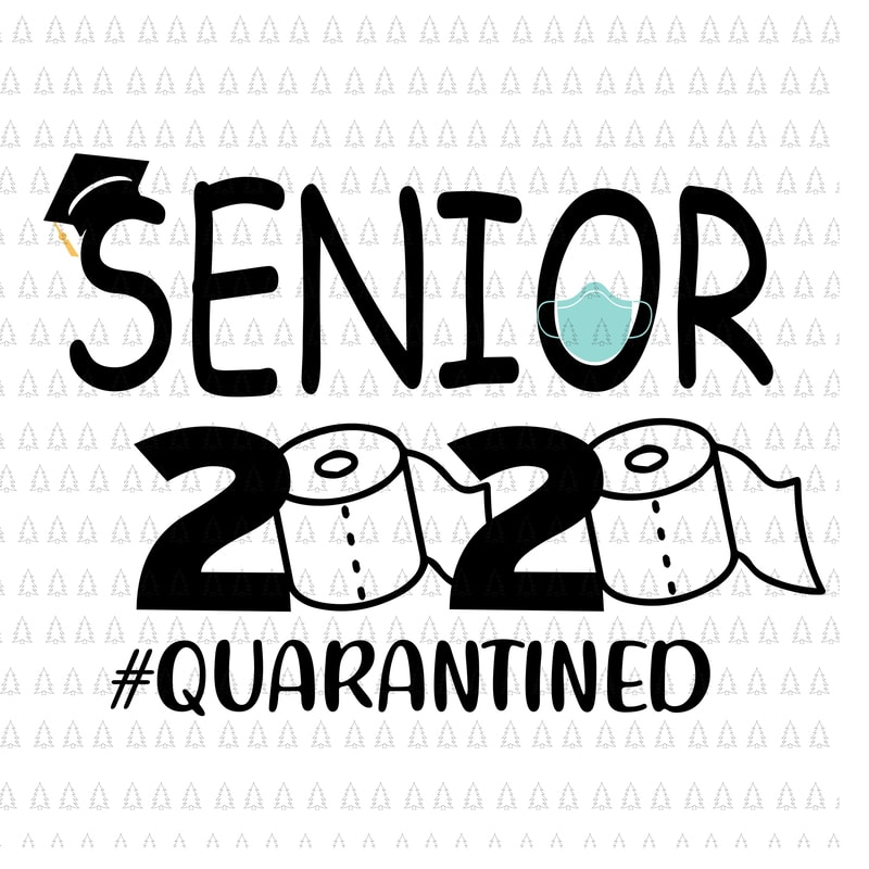 Senior The One Where They Were Quarantined 2020 Svg