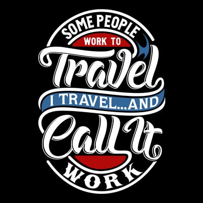 Some People work to travel shirt design png