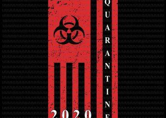 Quarantine 2020 vector, American Flag Bio-hazard Community Awareness, Quarantine Flag vector, print ready t shirt design