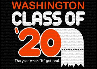 "Washington Class Of 2020 the year when ""it"" got real, WCHS 2020 Toilet Paper Senior Design Dark t shirt design to buy"