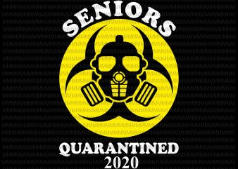 Senior quarantined 2020 svg, Senior Funny Quarantined Class Of 2020 Graduation, senior 2020 shit gettin real funny apocalypse toilet paper svg, senior class of 2020 shit just got real svg, senior class of 2020 shit just got real, senior 2020 svg, senior 2020 commercial use t-shirt design