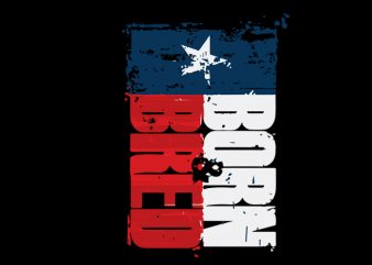 born texas t-shirt design for commercial use