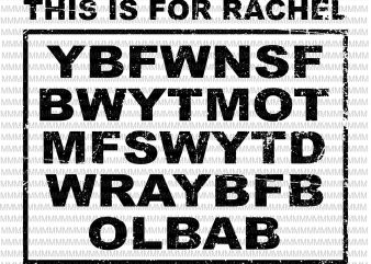 This Is For Rachel Voicemail Abbreviation Viral Funny Meme svg, png, dxf, eps, ai file design for t shirt graphic t-shirt design