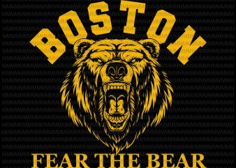 Fear The Bear Hockey Beware of Boston Sports Fan Bruins svg, Boston fear the bear svg, Boston Bruins svg, png, dxf, eps, ai file graphic t-shirt design