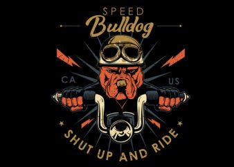 speed bulldog commercial use t-shirt design