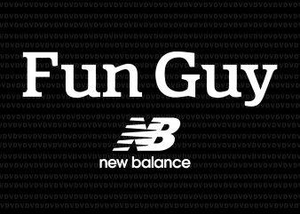 Fun guy new balance svg,Fun guy new balance png,Fun guy new balance design t shirt design for sale