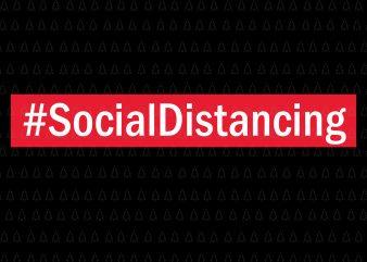Social Distancing svg, Social Distancing, Social Distancing png, Social Distancing vector, Social Distancing design buy t shirt design for commercial use