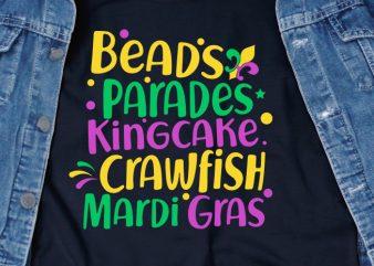 Beads Parades Kingcake Crawfish Mardi Gras SVG – Mardi Gras – Funny Tshirt Design