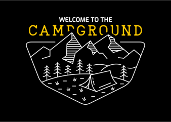 Welcome to The Campground t-shirt design for commercial use