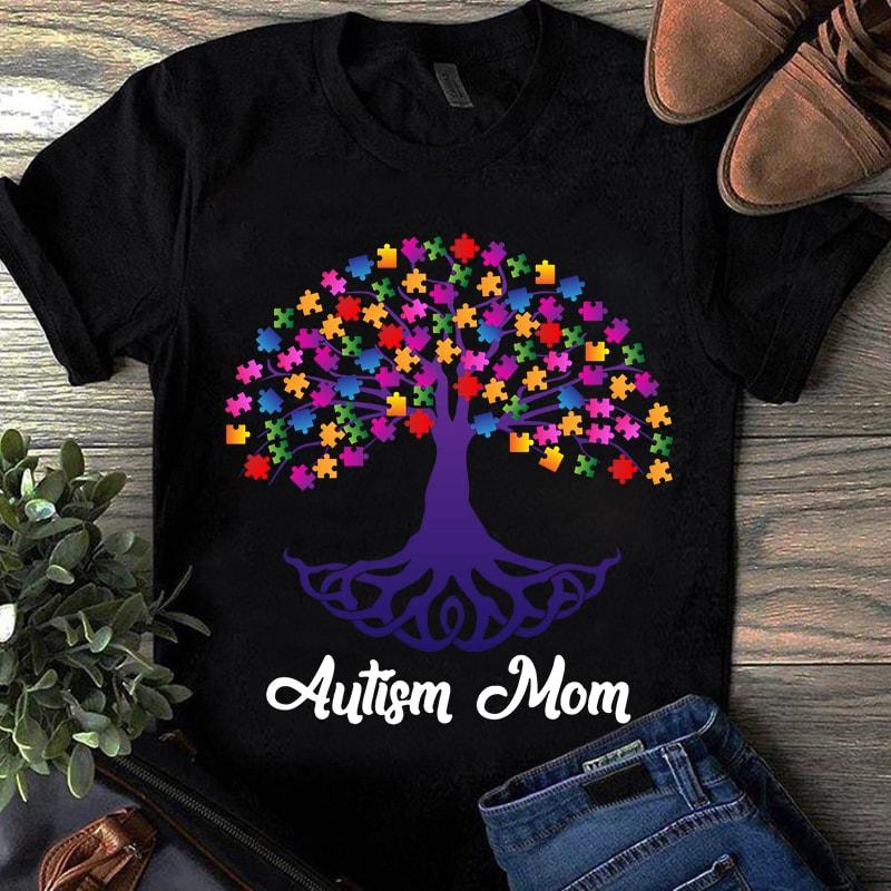 Autism Awareness T-Shirt Autism Mom
