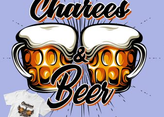 A charees and beer t shirt design for purchase