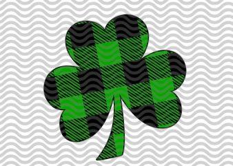 ST.Patrick's Day Svg, svg Saint Patricks Day, Clover Svg, shamrock Svg, Four Leaf Svg, Clover Leaf Svg, bufallo EPS SVG PNG DXF digital download print ready t shirt design