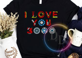 I love you 3000 father's day graphic t-shirt design