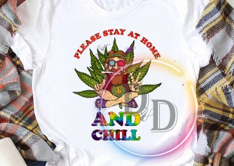 Please Stay at home and chill canabis hippie t shirt design for sale