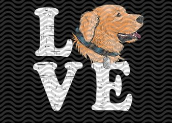 love dog golden, dog lover, cute, eps, svg, dxf, png digital download t-shirt design png