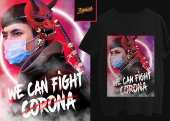 We can fight corona 2 artwork for sell buy t shirt design artwork