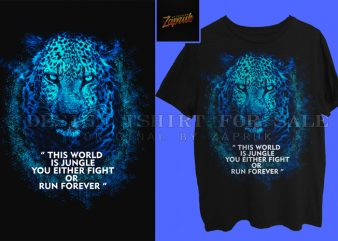 Leopard Quotes buy t shirt design for commercial use