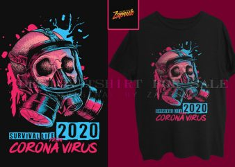 Survival life 2020 from Corona virus thisrt design for sale ready to print buy t shirt design