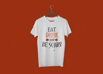 Eat Drink and Be Scary | Latest Design t shirt design for purchase