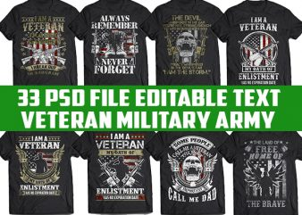 33 tshirt designs bundle Veteran, Army And Military PSD file EDITABLE