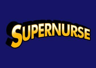 Super Nurse graphic t-shirt design