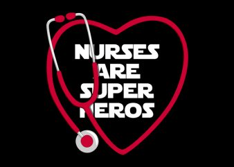 Nurses are super heros t-shirt design png