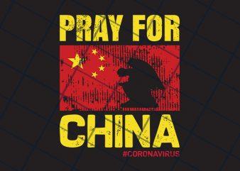 Pray for China print ready t shirt design